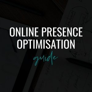 Online Presence Optimisation Guide